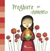 Preghiere per l'Avvento - Francesca Fabris | Libro | Itacalibri
