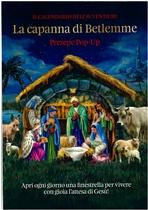 La capanna di Betlemme: Il calendario dell'Avvento 3D Presepe Pop-Up. AA.VV. | Libro | Itacalibri