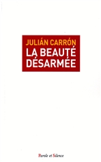 La beauté désarmée - Julián Carrón | Libro | Itacalibri