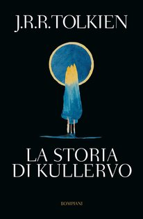 La storia di Kullervo - J.R.R. Tolkien | Libro | Itacalibri