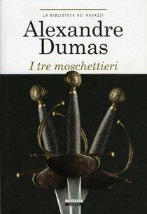 I tre moschettieri - Alexandre Dumas | Libro | Itacalibri