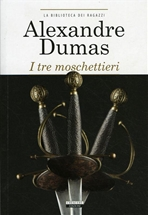 I tre moschettieri - Alexandre Dumas   Libro   Itacalibri