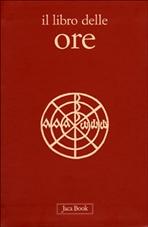Il libro delle ore - AA.VV.   Libro   Itacalibri