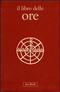 Il libro delle ore - AA.VV. | Libro | Itacalibri