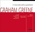 Il nocciolo della questione: Graham Greene - AA.VV. | Libro | Itacalibri