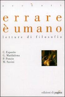 Errare è umano: Letture di filosofia. AA.VV. | Libro | Itacalibri