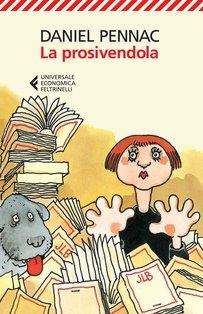 La prosivendola - Daniel Pennac | Libro | Itacalibri