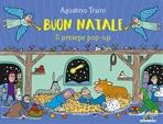 Buon Natale. Il presepe pop up - Agostino Traini | Libro | Itacalibri