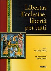 Libertas Ecclesiae, libertà per tutti - AA.VV. | Libro | Itacalibri
