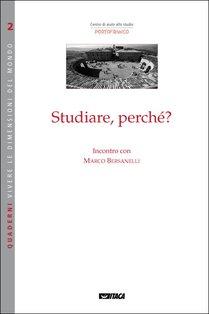 Studiare, perché? - Marco Bersanelli | Libro | Itacalibri