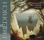 Friedrich: Un viandante su un mare di luce. AA.VV. | Libro | Itacalibri