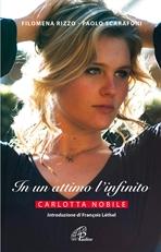 In un attimo l'infinito - Filomena Rizzo, Paolo Scarafoni | Libro | Itacalibri