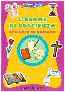 L'esame di coscienza spiegato ai bambini - Marco Pappalardo | Libro | Itacalibri