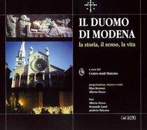 Il Duomo di Modena: La storia, il senso, la vita. AA.VV. | Libro | Itacalibri