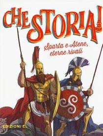 Sparta e Atene, eterne rivali - Guido Sgardoli | Libro | Itacalibri