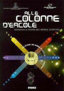Alle colonne d'Ercole: Navigando ai confini dell'impresa scientifica. Euresis | Libro | Itacalibri