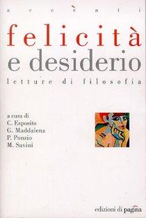 Felicità e desiderio: Letture di filosofia. AA.VV. | Libro | Itacalibri