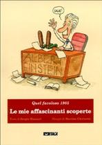 Le mie affascinanti scoperte: Quel favoloso 1905. Sergio Musazzi, Martino Clericetti | Libro | Itacalibri