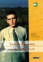 Vivere salendo: Incontro con Alberto Marvelli. AA.VV. | Libro | Itacalibri