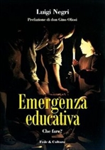 Emergenza educativa: Che fare?. Luigi Negri | Libro | Itacalibri