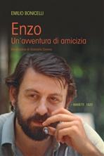 Enzo: Un'avventura di amicizia. Emilio Bonicelli | Libro | Itacalibri