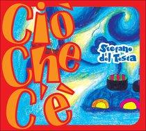 Ciò che c'è - CD - Stefano Del Testa | CD | Itacalibri