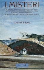 I Misteri - Charles Péguy | Libro | Itacalibri