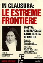 In clausura: le estreme frontiere: Mostra biografica su Santa Terese di Lisieux. AA.VV. | Libro | Itacalibri