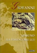 Giovanni. Nessuno ha visto come lui - AA.VV. | Libro | Itacalibri