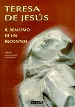 Teresa de Jesus: Il realismo di un incontro. AA.VV. | Libro | Itacalibri