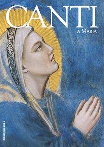 Canti a Maria - AA.VV. | Libro | Itacalibri