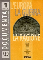 Documenta 1/1999. L'Europa la guerra la ragione: Materiale di lavoro per insegnanti di religione. AA.VV. | Riviste | Itacalibri