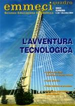 Emmeciquadro 22/2004.  L'avventura tecnologica - AA.VV. | Riviste | Itacalibri