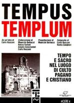 Tempus Templum: Tempo e sacro nel luogo di culto pagano e cristiano. AA.VV. | Libro | Itacalibri