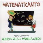 Matematicanto - CD: A scuola cantando. Alberto Villa, Mariella Chieco | CD | Itacalibri