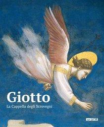 Giotto. La Cappella degli Scrovegni: Libro Strenna. AA.VV. | Libro | Itacalibri