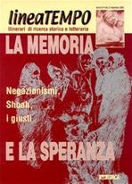 Lineatempo 3/2003. La memoria e la speranza: Negazionismi, Shoah, i giusti. AA.VV. | Riviste | Itacalibri