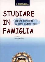 Studiare in famiglia: Appunti di metodo su come aiutare i figli. AA.VV. | Riviste | Itacalibri