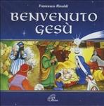 Benvenuto Gesù - CD - Francesco Rinaldi | CD | Itacalibri