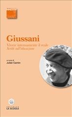 Vivere intensamente il reale: Scritti sull'educazione. Luigi Giussani | Libro | Itacalibri