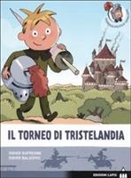 Il torneo di Tristelandia - Didier Dufresne, Didier Balicevic | Libro | Itacalibri