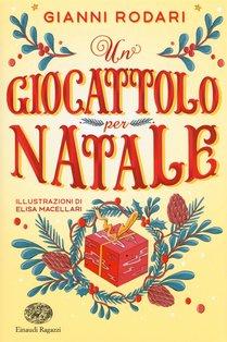 Un giocattolo per Natale - Gianni Rodari | Libro | Itacalibri