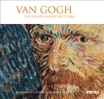 Van Gogh. Un grande fuoco nel cuore - catalogo mostra: 31 opere raccontate da Roberto Filippetti. Roberto Filippetti | Libro | Itacalibri