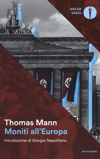 Moniti all'Europa - Thomas Mann | Libro | Itacalibri