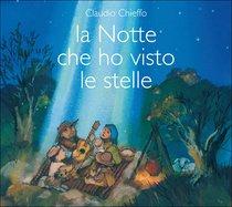 La notte che ho visto le stelle - CD - Claudio Chieffo | CD | Itacalibri