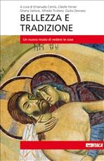 Bellezza e tradizione: Un nuovo modo di vedere le cose. AA.VV. | Libro | Itacalibri