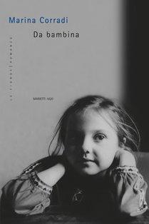 Da bambina - Marina Corradi | Libro | Itacalibri