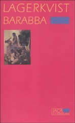 Barabba - Par Lagerkvist | Libro | Itacalibri