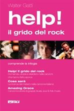 Help! Il grido del rock - cofanetto - Walter Gatti | Libro | Itacalibri