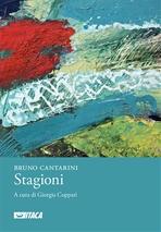 Stagioni - Bruno Cantarini | Libro | Itacalibri